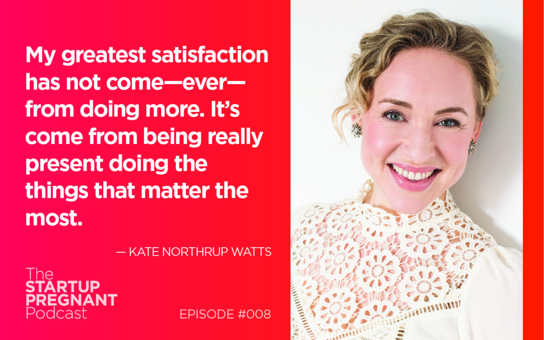 Achieve More by Doing Less — Episode #008 With Kate Northrup of the Origin Collective
