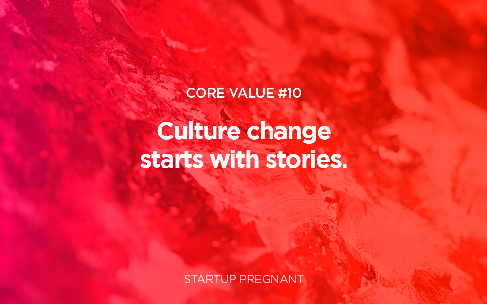 Culture Change Starts with Stories | Core Value #10