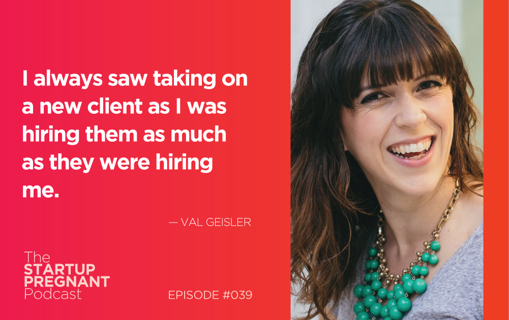 Hiring People Who Are the Right Fit — Episode #039 With Val Geisler