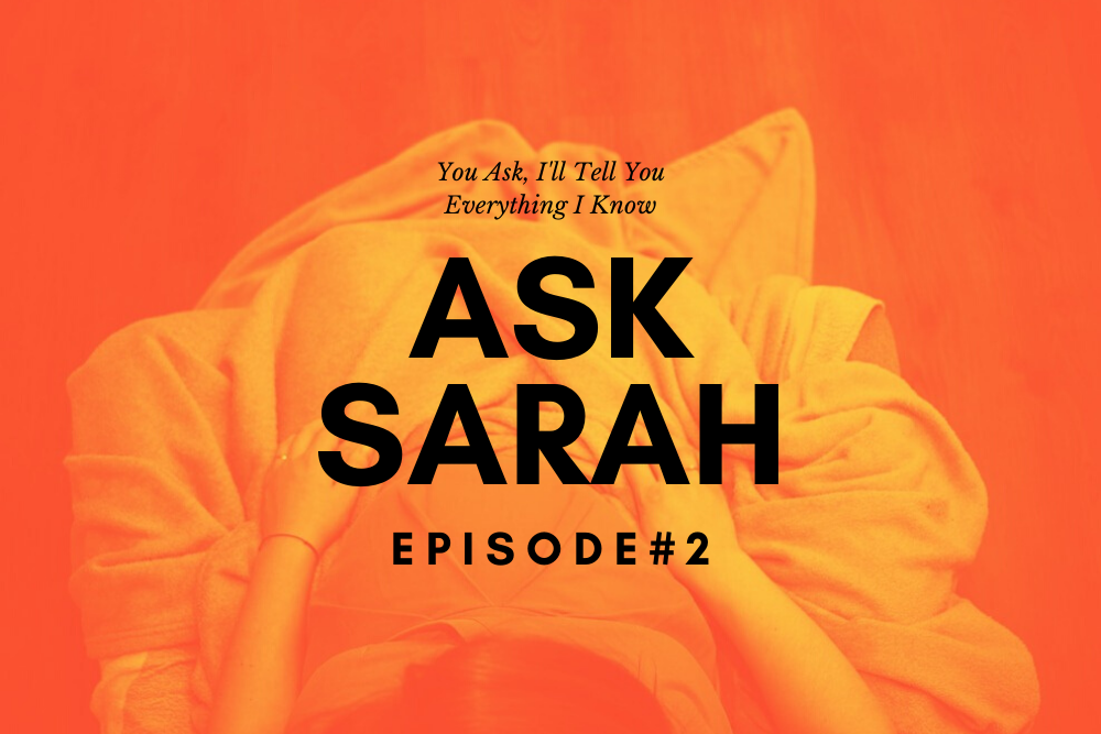 ASK SARAH #2: Do You Want More Children?